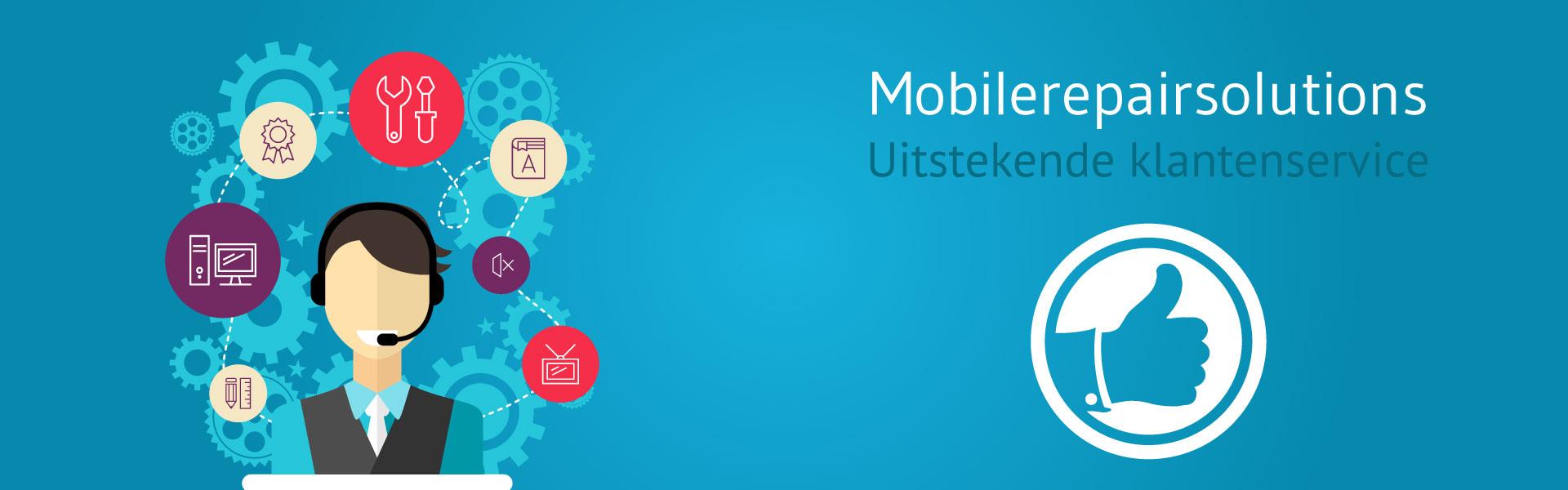 Smartphone & tablet reparatie Sittard - Goede klantenservice