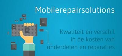Mobilerepairsolutions - Kwaliteit onderdelen smartphone reparaties