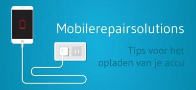 Mobilerepairsolutions - Tips smartphone accu opladen
